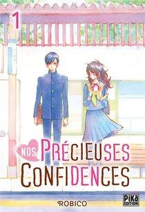 Nos Precieuses Confidences T.1