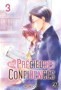 Nos Precieuses Confidences T.3