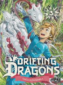 Drifting Dragons T.3