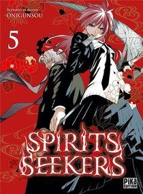 Spirit Seekers T.5