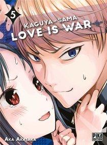 Kaguya-sama : Love Is War T.5
