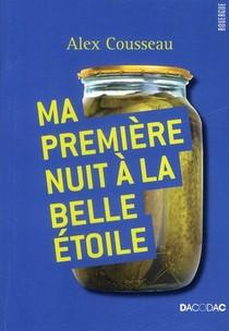 Ma Premiere Nuit A La Belle Etoile