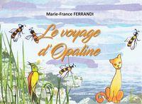 Le Voyage D'opaline
