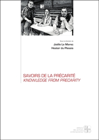 Savoirs De La Precarite / Knowledge From Precarity