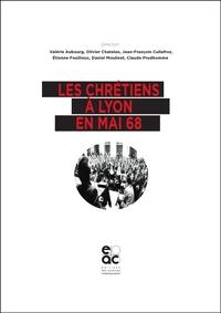 Les Chretiens A Lyon En Mai 68