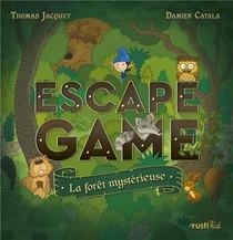 Escape Game ; La Foret Mysterieuse