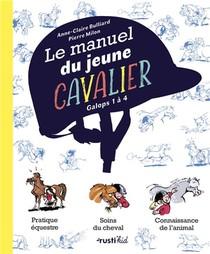 Le Manuel Du Jeune Cavalier ; Galops 1 A 4