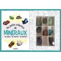 Ma Petite Collection De Mineraux : Les Reperer, Les Observer, Les Identifier
