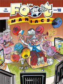 Les Foot Maniacs T.18