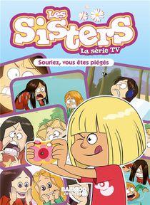 Les Sisters ; La Serie Tv T.30 ; La Blonde, Ma Sister Et Moi