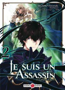 Je Suis Un Assassin (et Je Surpasse Le Heros) T.2