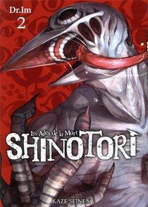 Shinotori ; Les Ailes De La Mort T.2