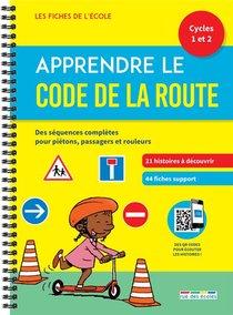 Apprendre Le Code De La Route ; Cycles 1-2