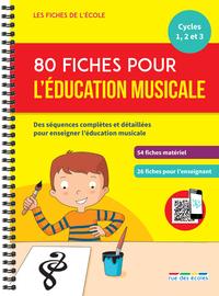 80 Fiches Pour L'education Musicale