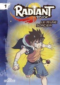 Radiant T.1 ; Le Jeune Sorcier