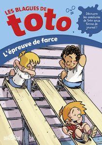 Les Blagues De Toto ; L'epreuve De Farce