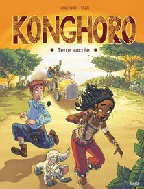 Konghoro ; Terre Sacree
