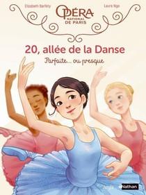 20, Allee De La Danse T.2 ; Parfaite... Ou Presque