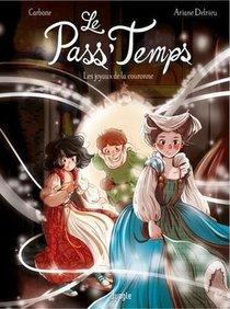 Le Pass'temps ; Les Joyaux De La Couronne