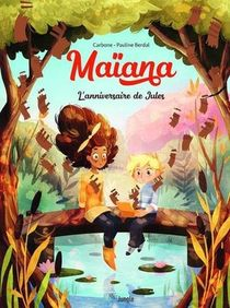 Maiana T.2 ; L'anniversaire De Jules