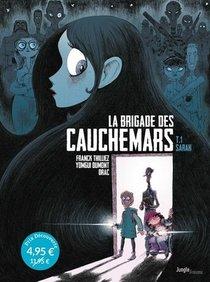 La Brigade Des Cauchemars T.1 ; Sarah