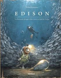 Edison ; La Fascinante Plongee D'une Souris Au Fond De L'ocean