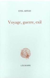 Voyage, Guerre, Exil
