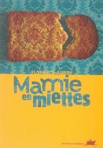 Mamie En Miettes
