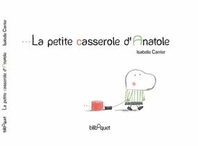 La Petite Casserole D'anatole
