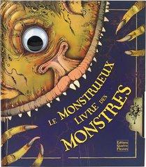 Le Monstrueux Livre Des Monstres