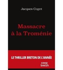 Massacre A La Tromenie