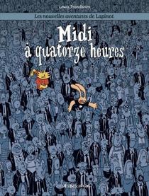 Les Nouvelles Aventures De Lapinot T.6 ; Midi A Quatorze Heures