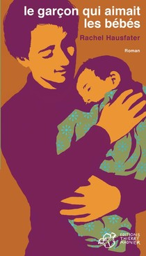 Le Garcon Qui Aimait Les Bebes