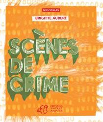Scenes De Crime