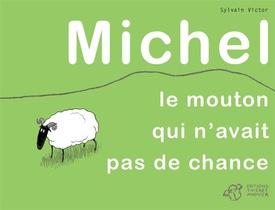 Pas de chance Michel !