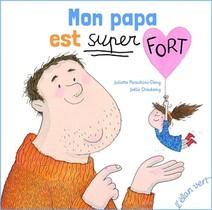 Mon Papa Est Super Fort