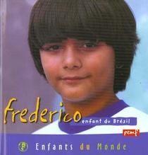 Frederico ; Enfant Du Bresil