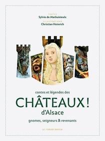 Contes Et Legendes Des Chateaux D'alsace