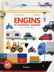 Engins Et Machines Animes ; Air ; Terre ; Mer
