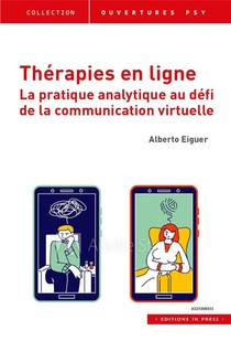 Therapies En Ligne ; La Pratique Analytique Au Defi De La Communication Virtuelle
