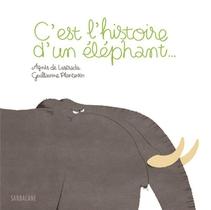 C'est L'histoire D'un Elephant...