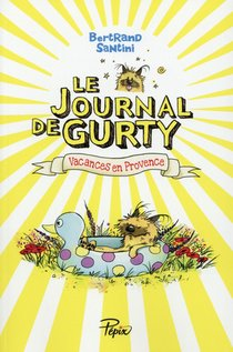 Le Journal De Gurty ; Vacances En Provence