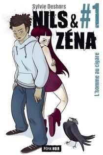 Nils Et Zena T.1 ; L'homme Au Cigare