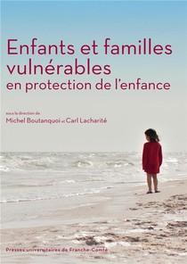 Enfants Et Familles Vulnerables En Protection De L'enfance