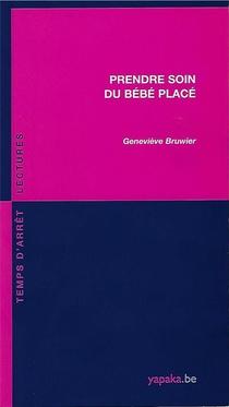 Prendre Soin Du Bebe Place