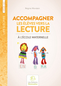 Accompagner Les Eleves Vers La Lecture A L'ecole Maternelle