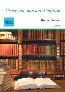 Creer Une Maison D'edition
