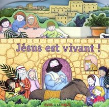 Jesus Est Vivant !