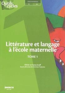 Litterature Et Langage A L'ecole Maternelle T.1