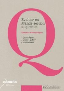 Evaluer En Grande Section Au Quotidien - Francais-mathematiques